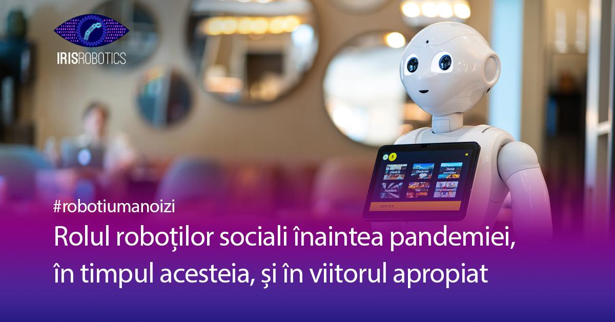 Rolul robotilor sociali in pandemie